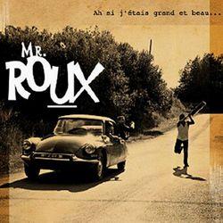 Monsieur Roux - 2